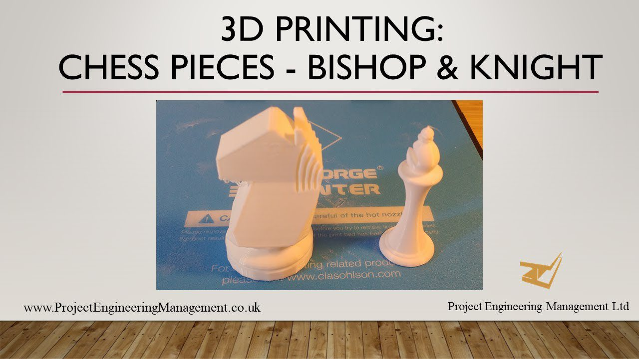 3D printing chess pieces